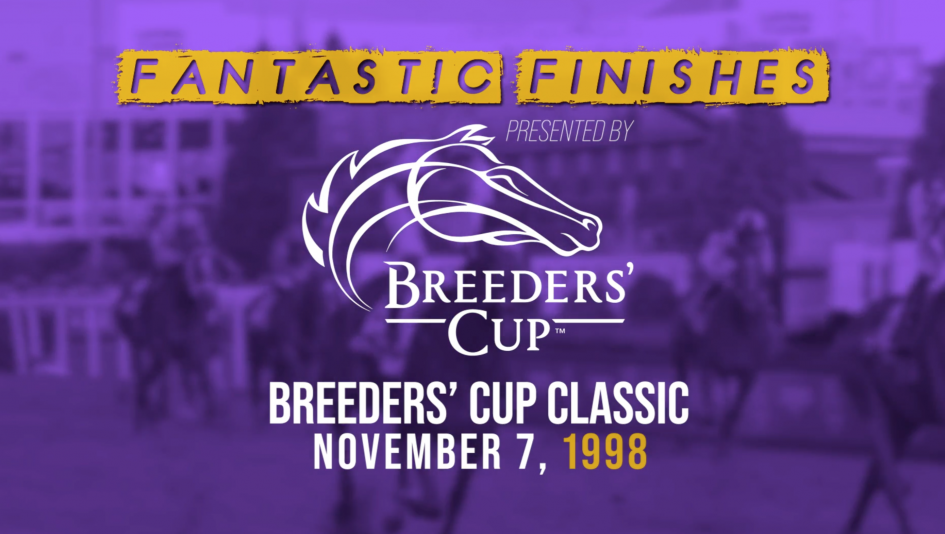 Breeders' Cup Fantastic Finishes: 1998 Classic