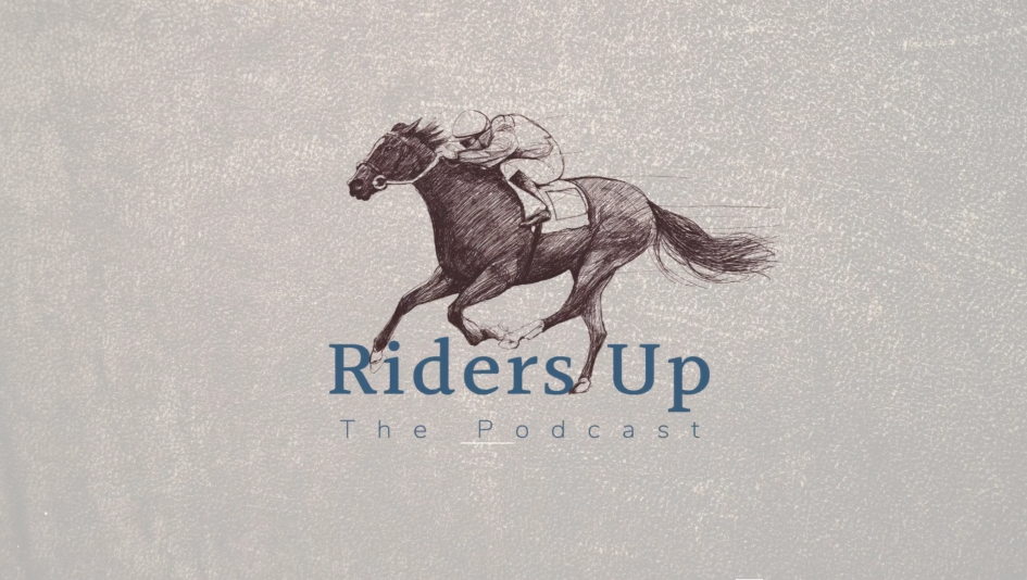 Riders Up Podcast: The Stories That Don't Make the Headlines