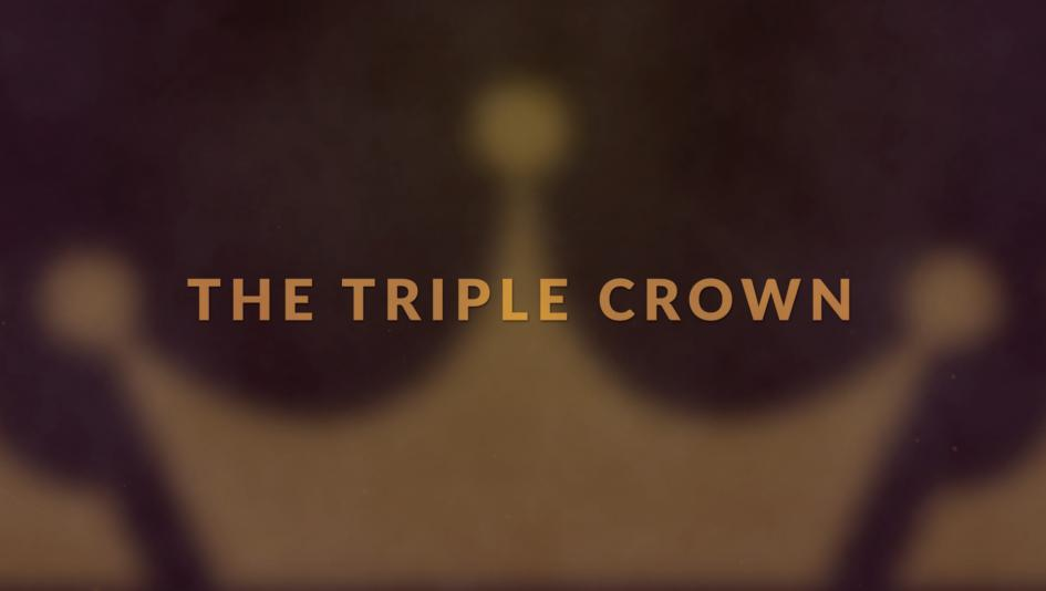 The Triple Crown: Who's Next?