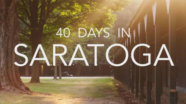 Forty Days in Saratoga