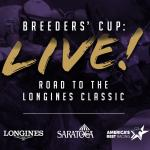Watch Breeders' Cup Live! From Saratoga on Aug. 28